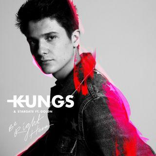 Kungs & Stargate - Be right here