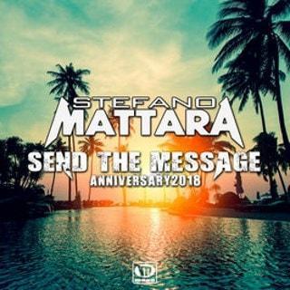 Stefano Mattara - The Message 2018